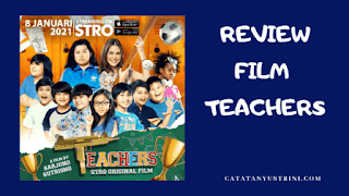 Review Film STRO Teachers