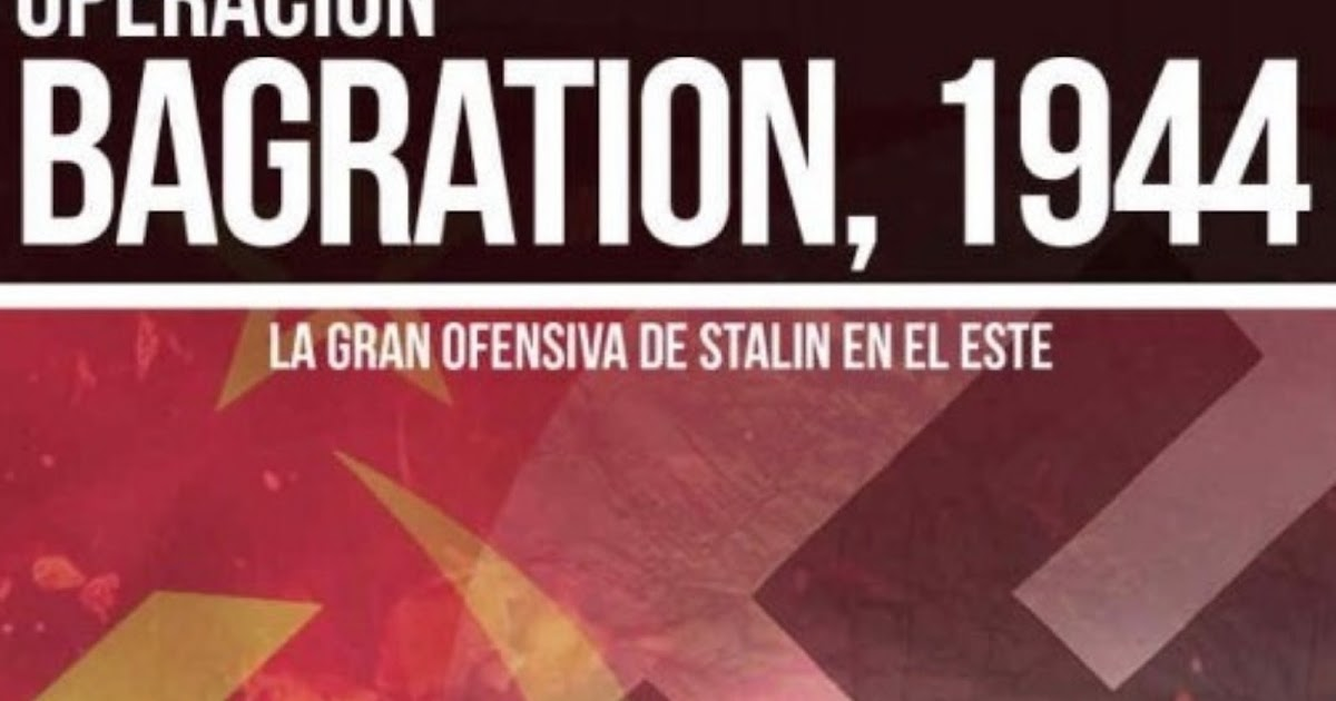 OPERACIÓN BAGRATION, 1944. Audio