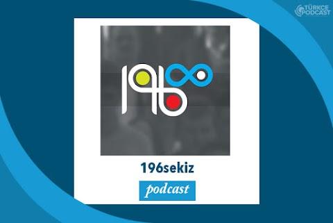196sekiz Podcast