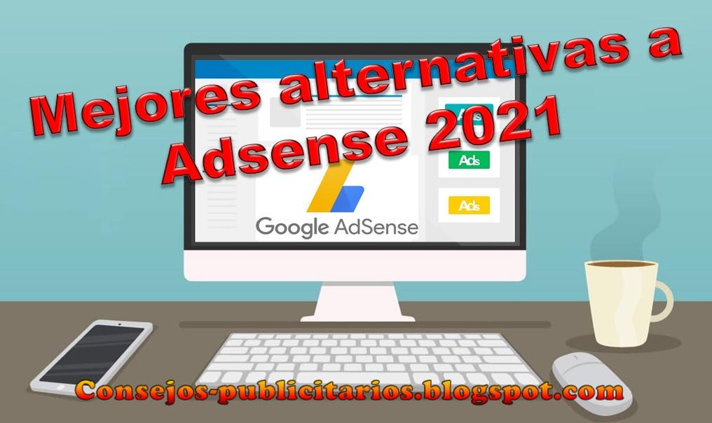 Mejores alternativas a Adsense 2021
