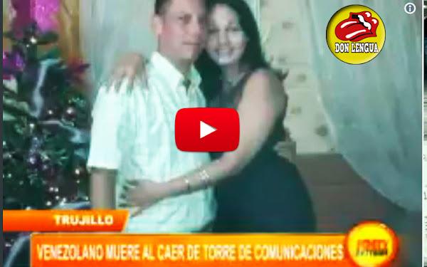 Venezolano refugiado en Perú murió en una caída al reparar una antena