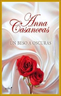 Un beso a Oscuras – Anna Casanovas