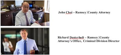 John Choi, Ramsey County Attorney - Richard Dusterhoft, Criminal Division Director