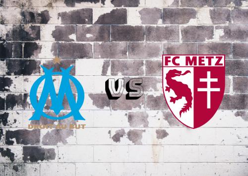 Olympique Marseille vs Metz  Resumen