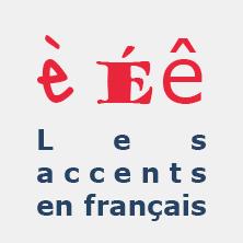 les accents en français, l'accent aigu, l'accent grave, l'accent circonflexe, FLE, orthographe, le FLE en un 'clic'