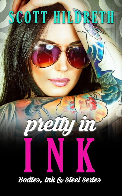 Pretty in INK by Scott Hildreth SEXY-ASS TRAILER & TEASERS! Update on the RELEASE delay of the book,