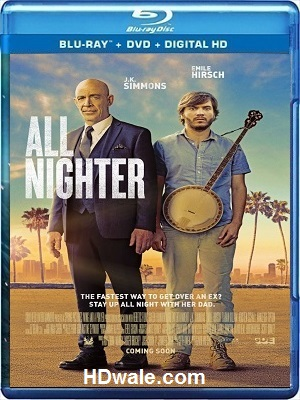 All Nighter Movie Download English (2017) 1080p & 720p BluRay