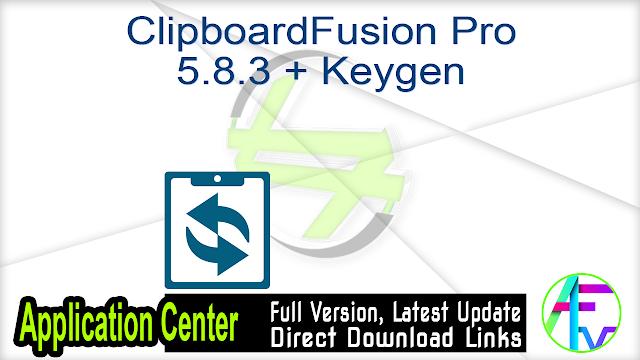 ClipboardFusion Pro 5.8.3 + Keygen
