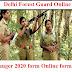Delhi Forest Guard Online 2020 | Ranger 2020 form Online form