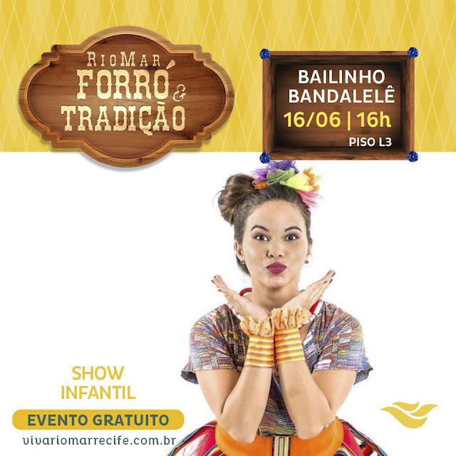 Forró e Tradição no RioMar