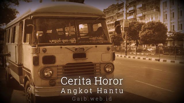 Cerita Horor Angkot Hantu