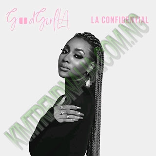 """Fast Raising Nigerian Female Singer GoodGirl LA Debuts Her First Body Of Art EP Titled """" LA Confidential"""", The Singer Who Is Know For Her Great Vocals And Sensational Style Of Singing After The Success Of Her Single."""