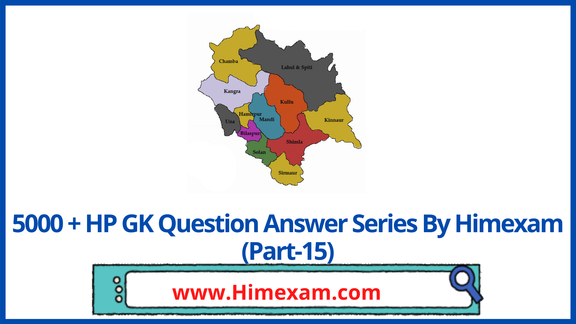 5000 + HP GK Question Answer Series By Himexam (Part-15)