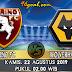 Prediksi Skor : Torino vs Wolverhampton Wanderers 22 Agustus 2019