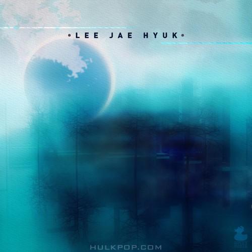 LEE JAE HYUK – Goodbye My Dear – Single