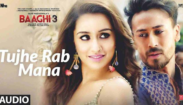 Tujhe-rab-mana-lyrics-baaghi-3