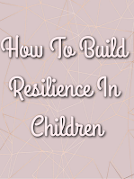 pink background with how to build resilience in children also in pink