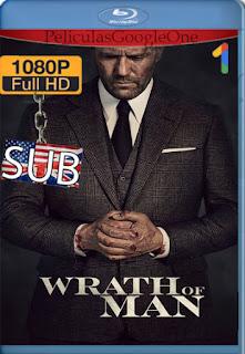 Justicia implacable (Wrath of Man) (2021) AMZN [1080p Web-DL] [SUB] [LaPipiotaHD]