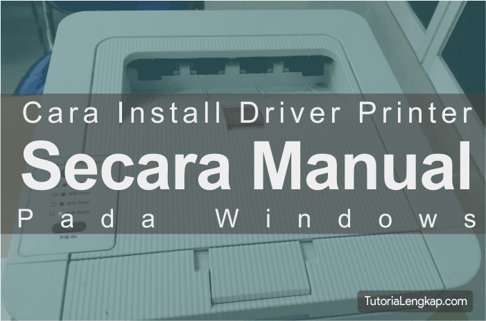 Tutorial cara install driver printer