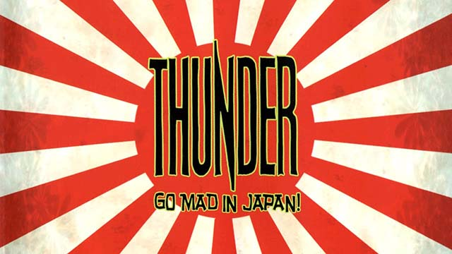 "Το DVD των Thunder ""Go Mad In Japan"""