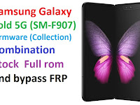 Samsung Galaxy Fold 5G (SM-F907) Firmware Combination Stock  Full ROM and bypass FRP