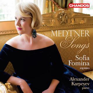 Medtner Songs, Op.36, Op.37, Op.45, Op.46; Sofia Fomina, Alexander Karpeyev; CHANDOS