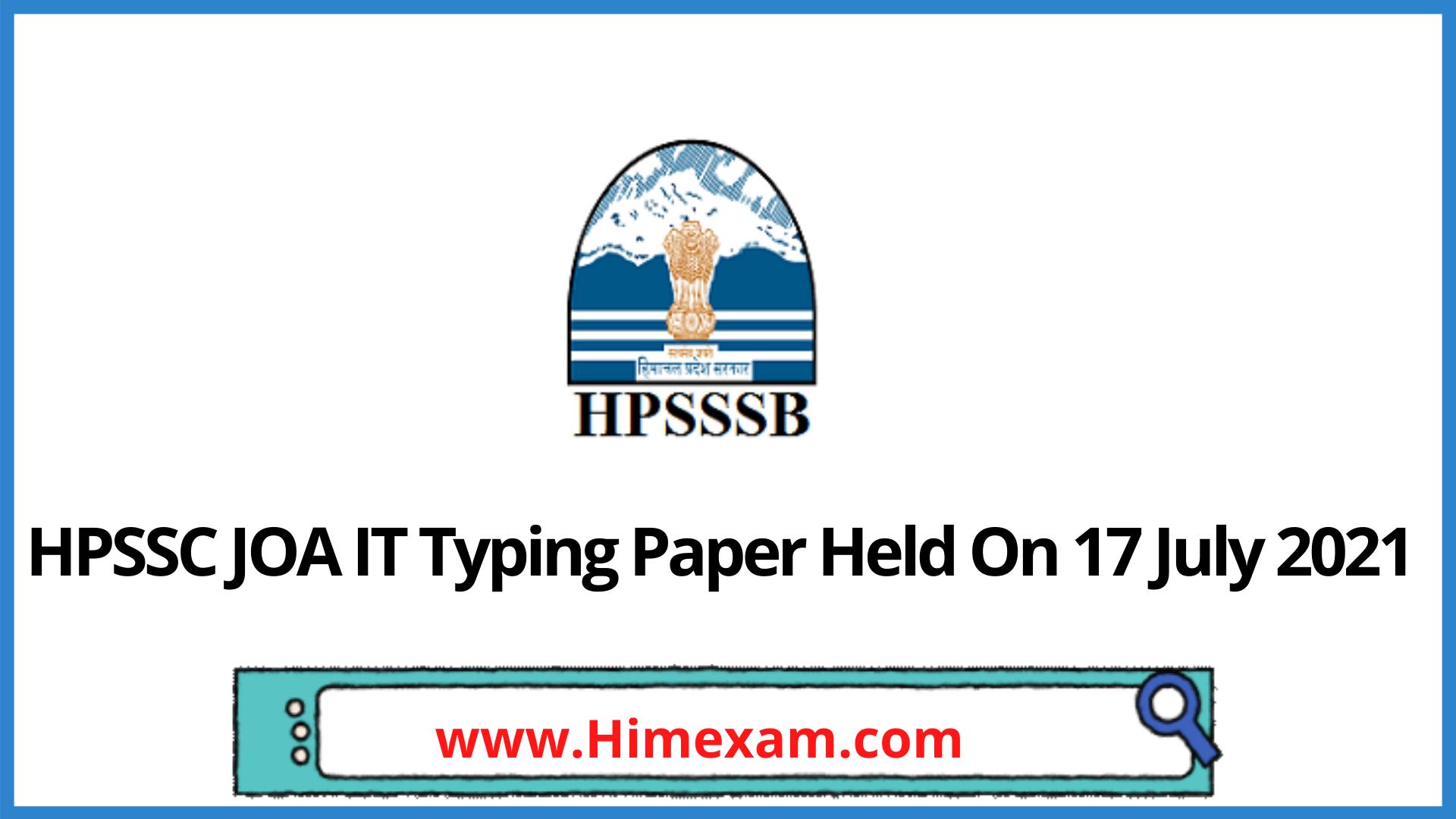 HPSSC JOA IT Typing Paper Held On 17 July 2021