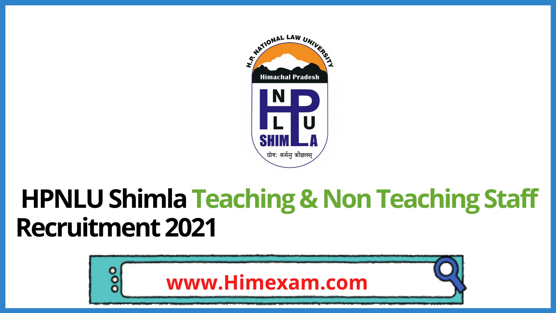 HPNLU Shimla Teaching & Non Teaching Staff Recruitment 2021