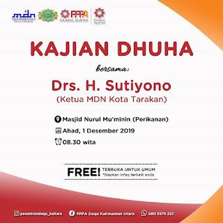 Agenda Kajian Dhuha Bersama Drs H Sutiyonio di Masjid Nurul Mukminin Perikanan Tarakan 20191101 - Kajian Tarakan