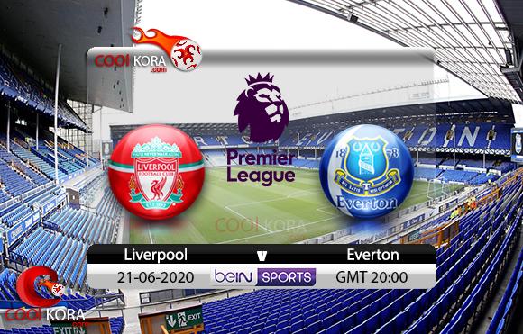 مشاهدة مباراة إيفرتون وليفربول اليوم 21-6-2020 في الدوري الإنجليزي