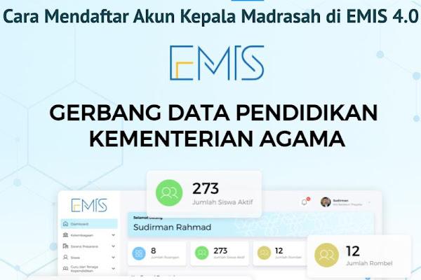 Cara Mendaftar Akun Kepala Madrasah di EMIS 4.0