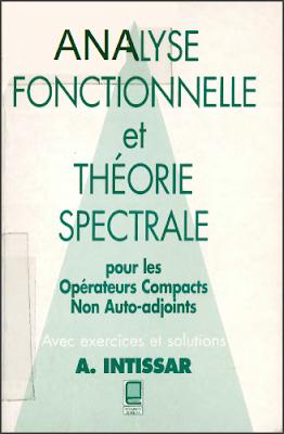 Livre Gratuit Analyse fonctionnelle et théorie spectrale, Pour les opérateurs compacts non auto-adjoints pdf