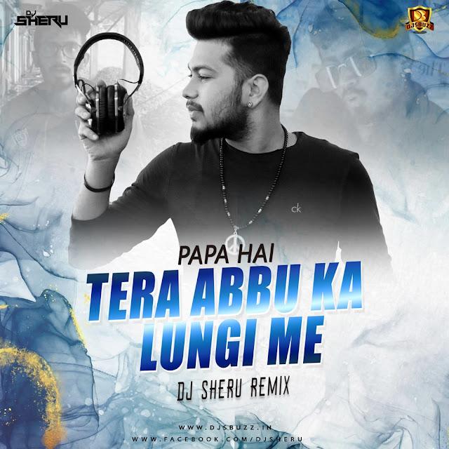 Papa Hai Remix (Saemy) – DJ Sheru