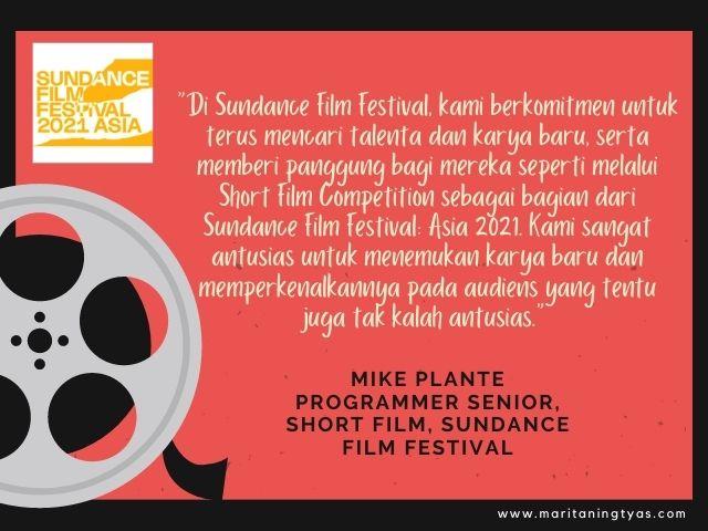quote mike plante dari Sundance Film Festival