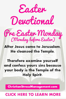 Easter Devotional for Pre Easter Monday
