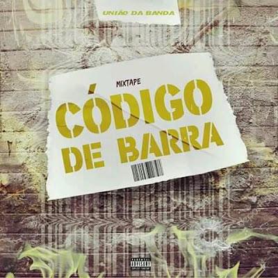 União Da Banda - Codigo De Barra (MixTape) Download  baixar Gratis Baixar Mp3 Novas Musicas  (2020)   Baixar musica (2020) Baixar nova musica (2020)  download mp3, musica nova, musicas grátis, so musica nova, [Download], baixar mp3, jox musik, angomais, ditox produções, jack musik, chely news, news muzik, marcos musik, buede musica, angorrusia, platinaline, vicente news, matimba news, naice da net
