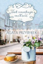 https://lubimyczytac.pl/ksiazka/4897438/tak-smakuje-milosc