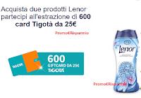 Logo Concorso ''Vinci con Lenor'': in palio 600 Gift Card Tigotà da 25€