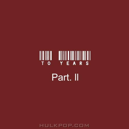 To Years – To Years Part.II – EP