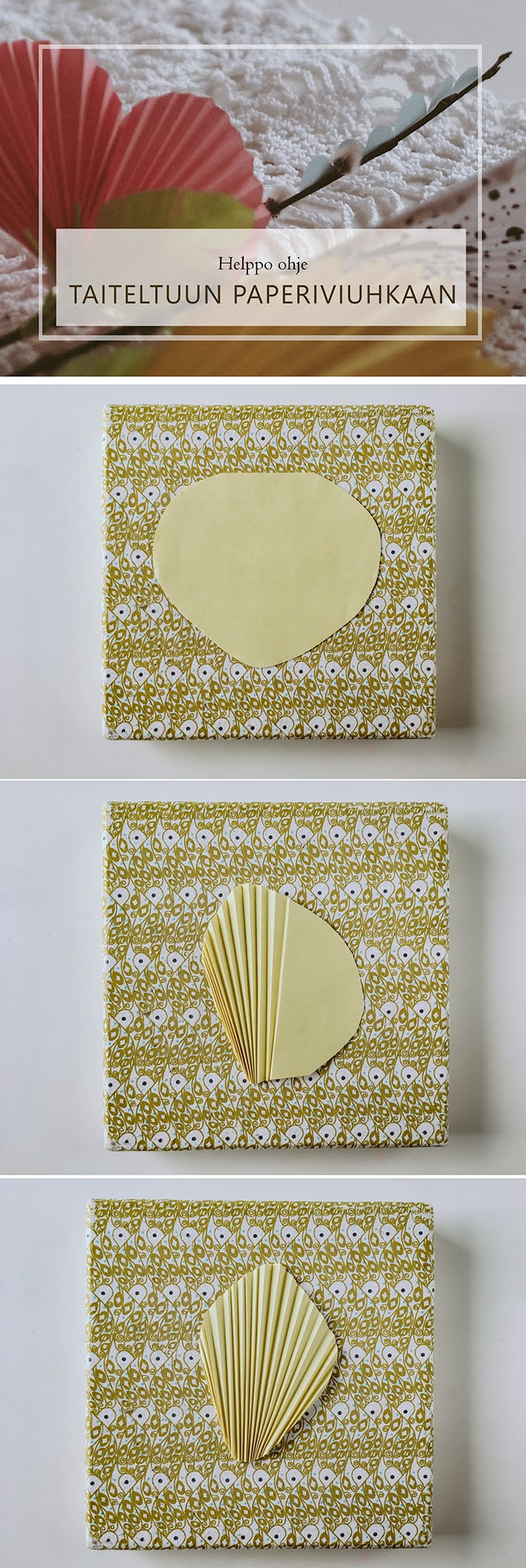 Ohje paperiseen viuhkaan