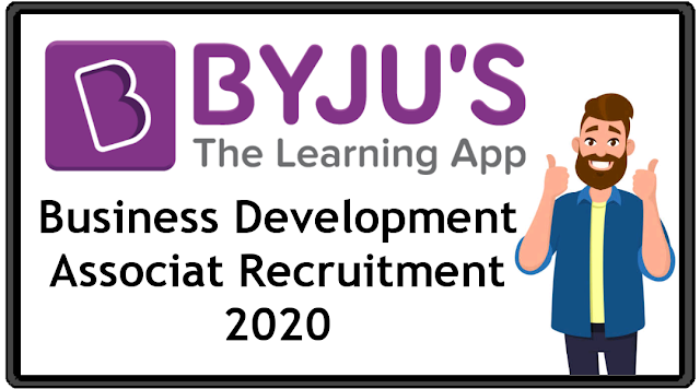 Byjus recruitment 2020 Business Development Associate Apply Now