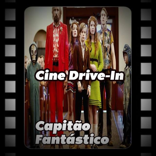 Cine Drive-in #14 - Capitão Fantástico
