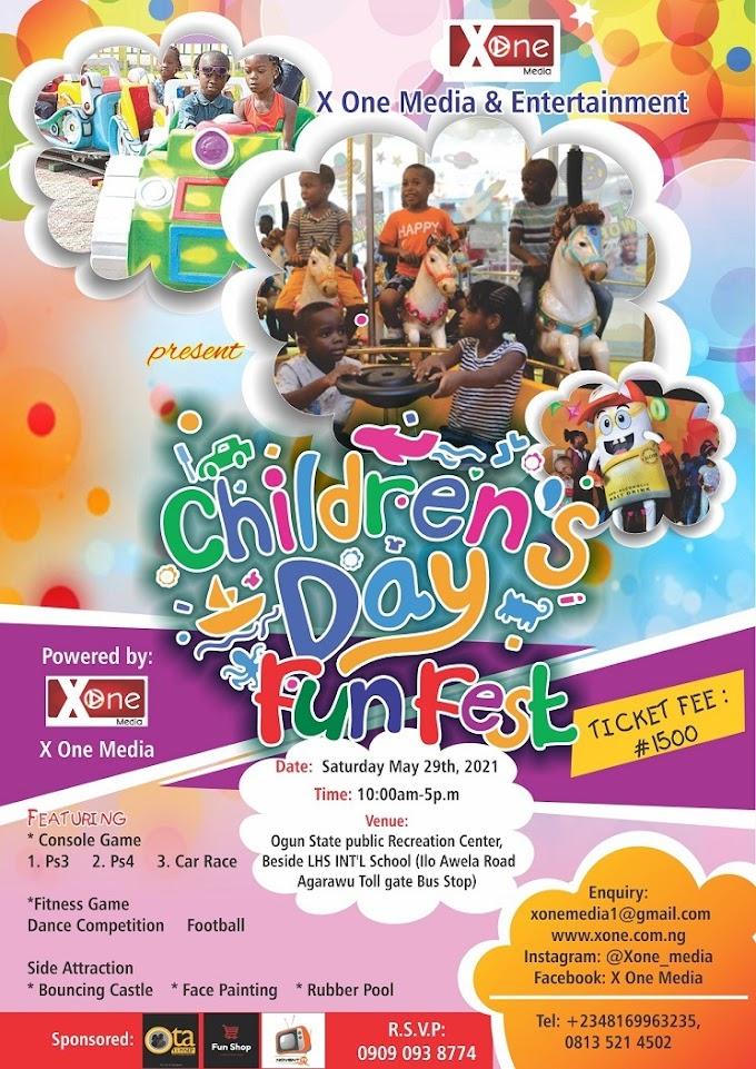 Event: Children's Day Fun Fest - X One Media   @XOne_Media