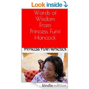 http://www.amazon.com/Words-Wisdom-Princess-Fumi-Hancock-ebook/dp/B00L5O0NUC