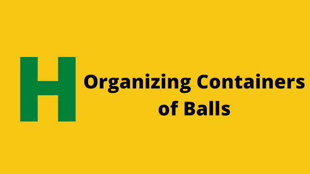 HackerRank Organizing Containers of Balls problem solution