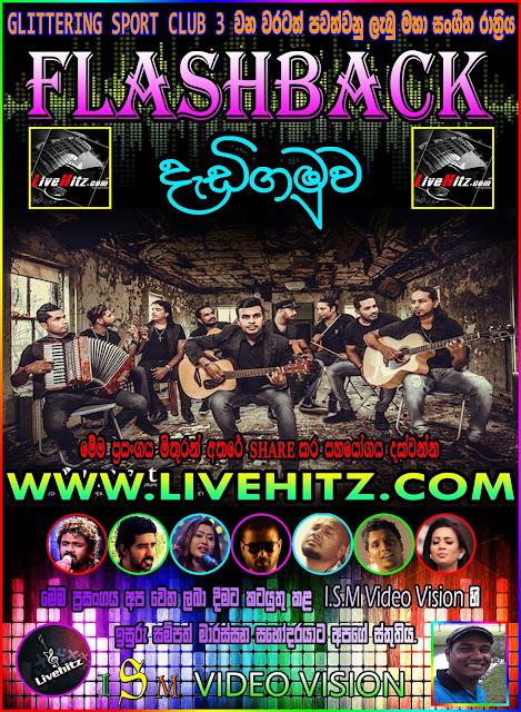 FLASHBACK LIVE IN DADIGAMUWA 2016