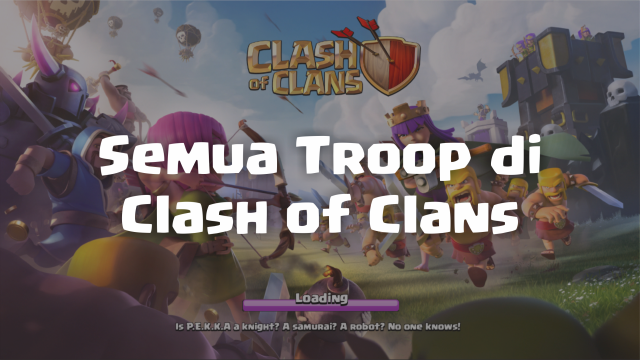 Semua Troop di Clash of Clans blog jonarendra