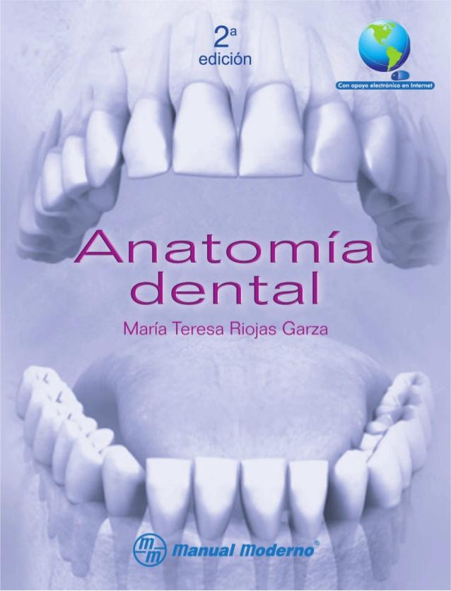 Anatomía dental, 2da Edición – Riojas Garza