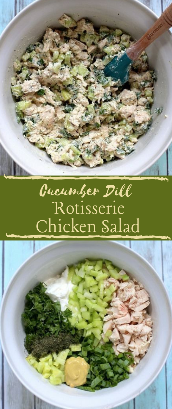 CUCUMBER DILL ROTISSERIE CHICKEN SALAD #salad #vegan #cucumber #dinner #lunch