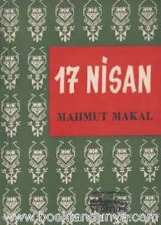 Mahmut Makal - 17 Nisan